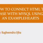 How to connect HTML to database with MySQL using PHP? An example