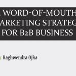 5 Word-of-Mouth Marketing Strategy for B2B business