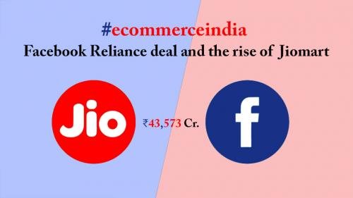 Facebook Reliance deal and the rise of Jiomart