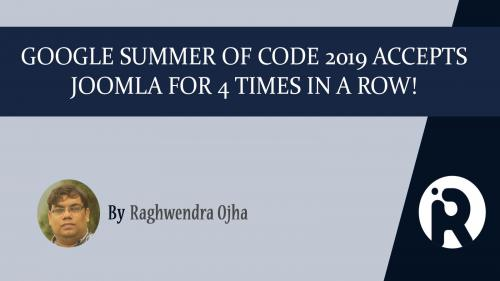 Google Summer of Code 2019 Accepts Joomla for 4 Times in a Row!